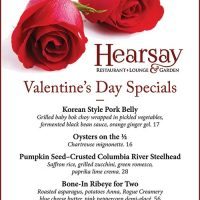 Valentine's Day 2018 Specials at Hearsay - Korean Style Pork Belly, Oysters on the half shell, Pumpkin Seed-Crusted Columbia River Steelhead, Bone-In Ribeye for Two